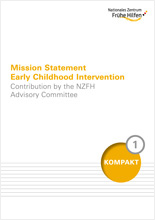 Mission Statement Early Childhood Intervention. Contribution by the NZFH Advisory Committee